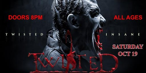 Twisted Insane in Phx Saturday October 19th@Wild Willy's Cantina