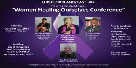 """Lupus Oakland/East Bay """"Second Annual Women Healing Ourselves Conference"""" tickets"""