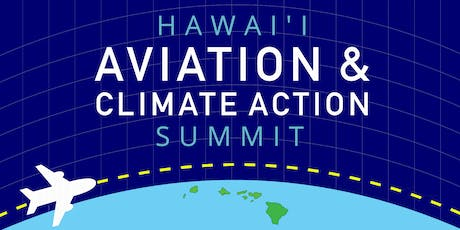 Hawaii Aviation and Climate Action Summit tickets