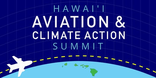 Hawaii Aviation and Climate Action Summit