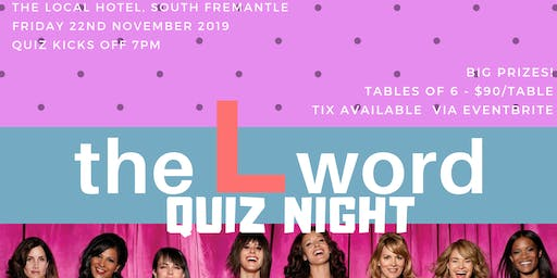 The L Word Pub Quiz!