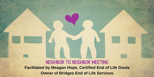 Neighbor to Neighbor Meeting