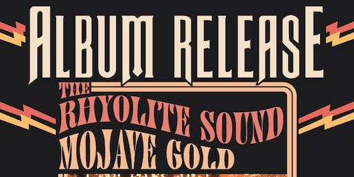 The Rhyolite Sound Record Release