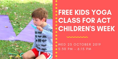 FREE Kids Yoga Class for ACT Children's Week tickets