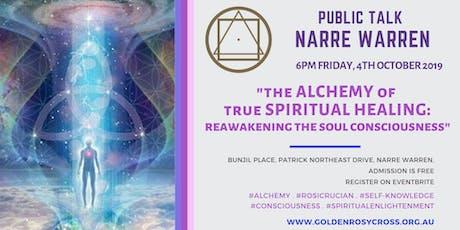 The Alchemy of True Spiritual Healing: Reawakening the Soul Consciousness tickets