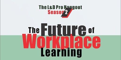 L&D Pro Hangout