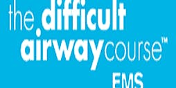 Difficult Airway Course: EMS - Rugeley West Midlands UK