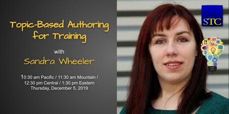 Topic-Based Authoring for Training with Sandra Wheeler tickets