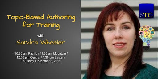 Topic-Based Authoring for Training with Sandra Wheeler