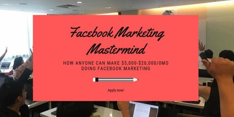 [*Facebook Marketing Masterclass - Limited Slots *] tickets