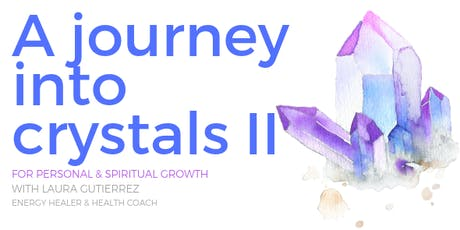 A Journey into Crystals II tickets