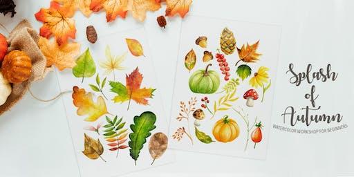 Splash of Autumn Watercolor Workshop