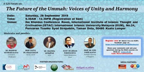G25 FORUM: THE FUTURE OF THE UMMAH: THE VOICES OF UNITY AND HARMONY tickets