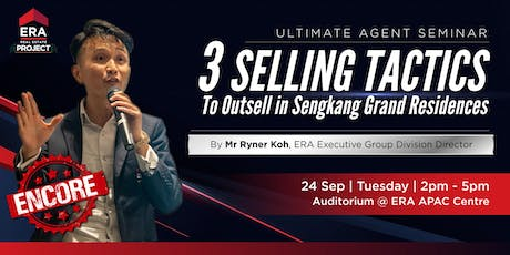 (ENCORE) 3 Selling Tactics To Outsell In Sengkang Grand Residences tickets