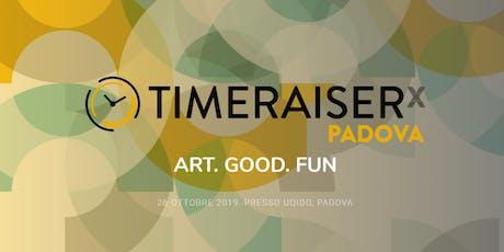 Timeraiser Padova 2019 biglietti