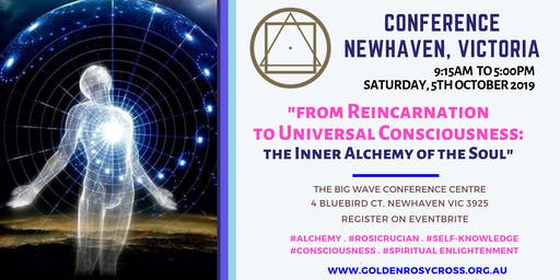 Conference: From Reincarnation to Universal Consciousness - Inner Alchemy