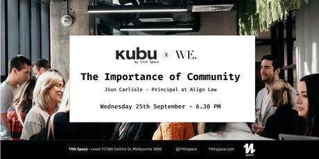 The Importance of Community - KUBU by 11th Space tickets