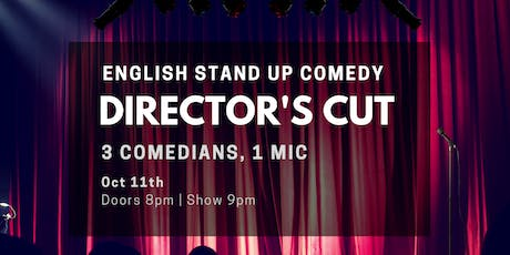 Director's Cut V - English Stand Up Comedy w/ FREE SHOTS Tickets