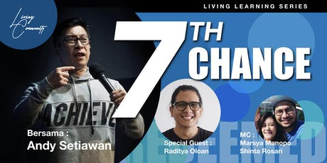 7th Chance, by Andy Setiawan (RELOADED) tickets