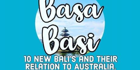 Basa Basi: 10 New Bali's and Australia tickets