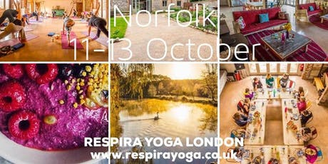 BOUTIQUE AUTUMN YOGA RETREAT, 11-13 OCTOBER 2019, NORFOLK tickets