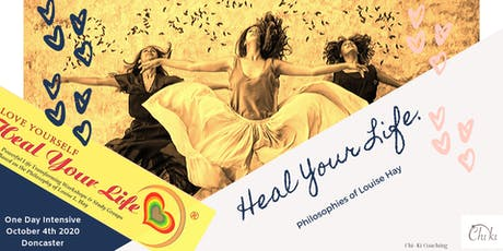 Heal Your Life  One Day Retreat tickets