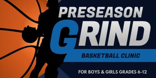 Preseason Grind Basketball Clinic