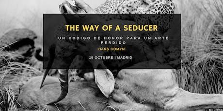 The Way of a Seducer: Un Código de Honor para un Arte Perdido entradas