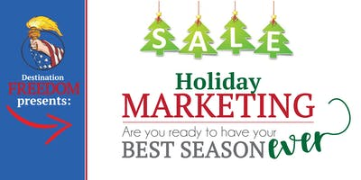 Holiday Marketing: How To Have Your Best Season EVER!