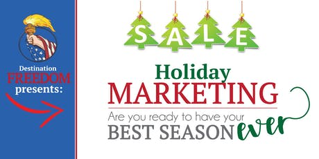 Holiday Marketing: How To Have Your Best Season EVER! tickets