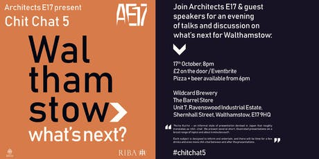 Chit Chat 5 : Walthamstow > What's Next? tickets
