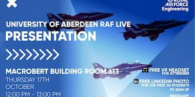 RAF LIVE PRESENTATION - Aberdeen University