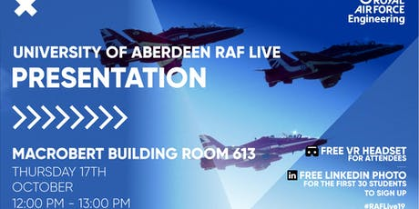 RAF LIVE PRESENTATION - Aberdeen University tickets