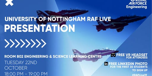 RAF LIVE PRESENTATION - Nottingham University