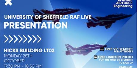 RAF LIVE PRESENTATION - Sheffield University tickets