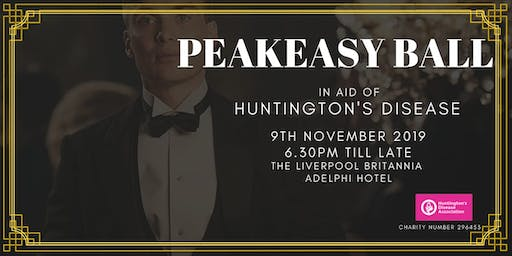 Peakeasy Ball  in aid of Huntingtons Disease Assoc