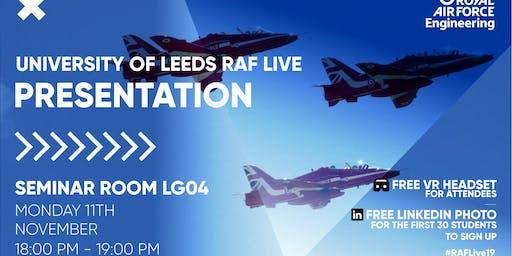 RAF LIVE PRESENTATION - Leeds University