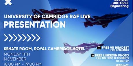 RAF LIVE PRESENTATION - Cambridge University tickets