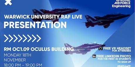 RAF LIVE PRESENTATION - Warwick University tickets
