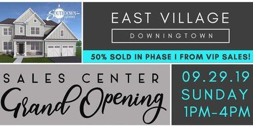 East Village Downingtown Grand Opening - Sales Center