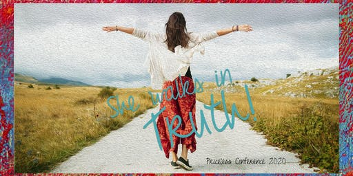 Priceless Conference 2020 - She Walks in Truth