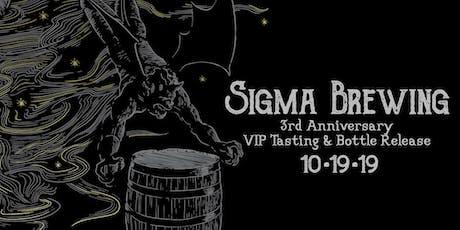 Sigma Brewing 3rd Anniversary VIP Tasting tickets