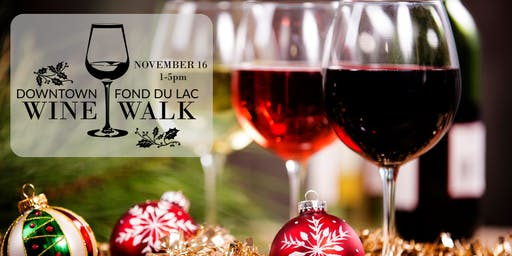 Downtown Fond du Lac Holiday Wine Walk