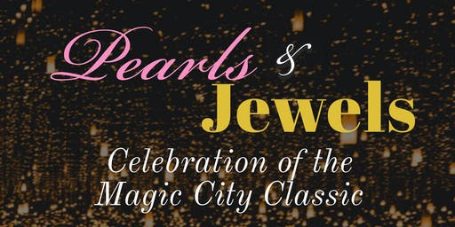 Pearls and Jewels Celebration of the Magic City Classic