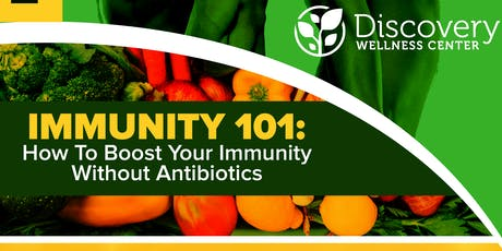 Immunity 101: How to Boost Your Immune System Without Antibiotics tickets