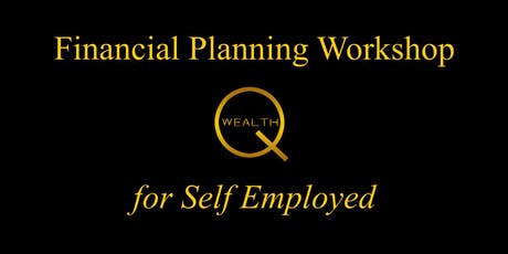 Financial Planning Workshop for Self Employed 15th Oct 2019 tickets