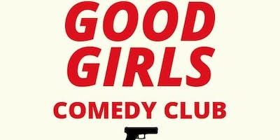 Good girls comedy club