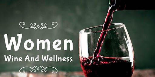 Complimentary Women Wine & Wellness Workshop