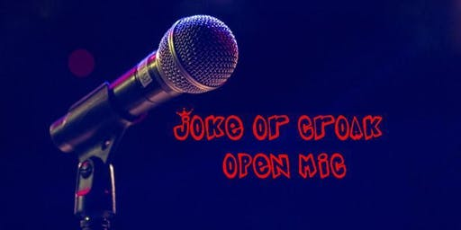 Joke or Croak.  Open Mic in English.