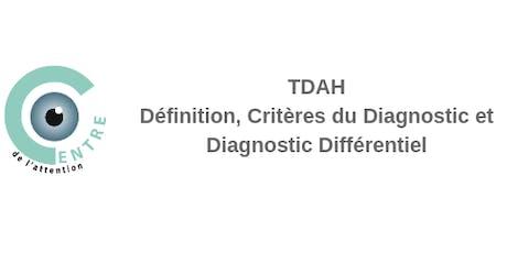Définition, critères de diagnostic et diagnostic différentiel du TDAH billets